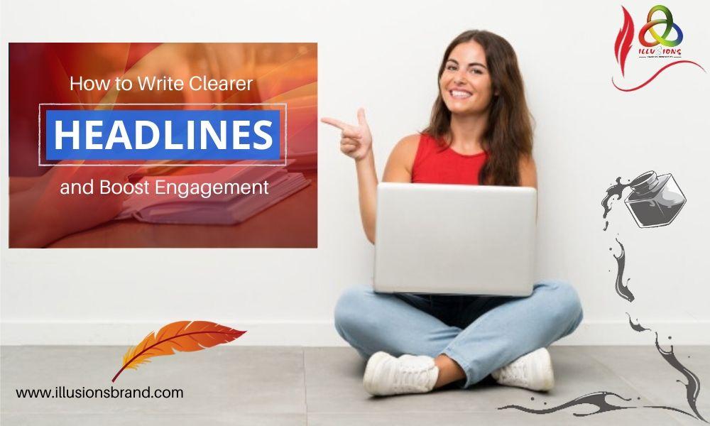 Write Clearer Headlines